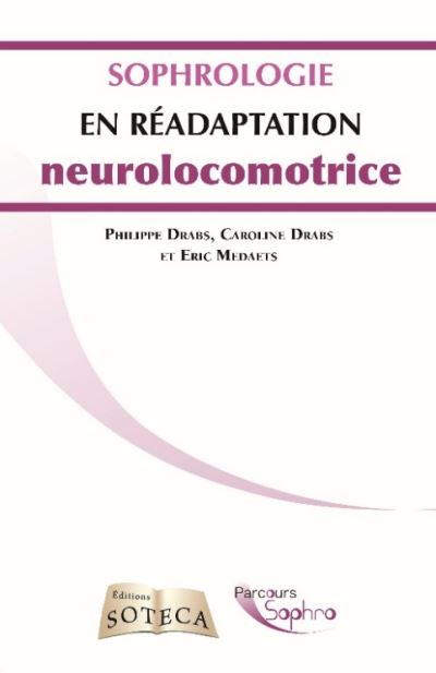 Sophrologie en readucation neuro locomotrice